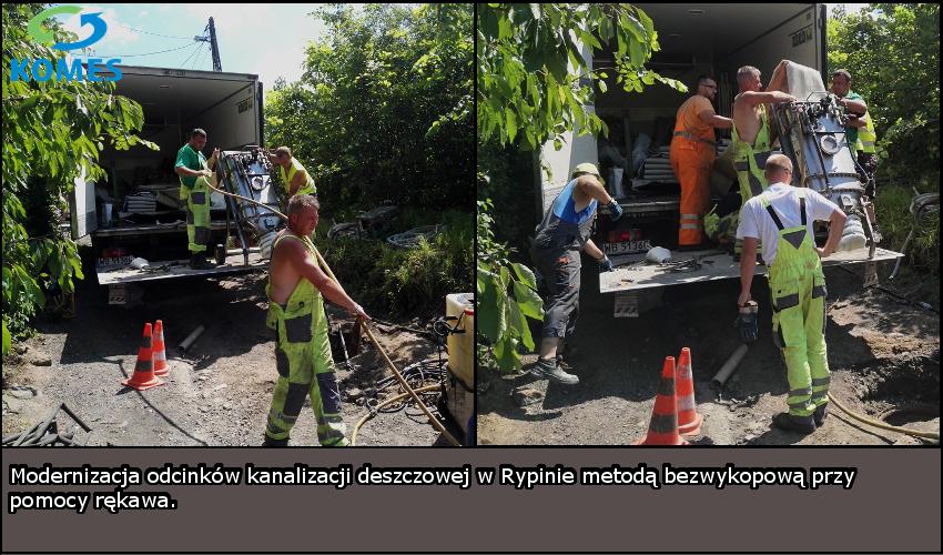 Modernizacja odcinków kanalizacji deszczowej w Rypinie metodą bezwykopową przy pomocy rękawa.